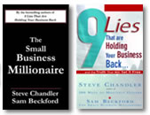 The Small Business Millionaire, 9 Lies That Are Holding Your Business Back